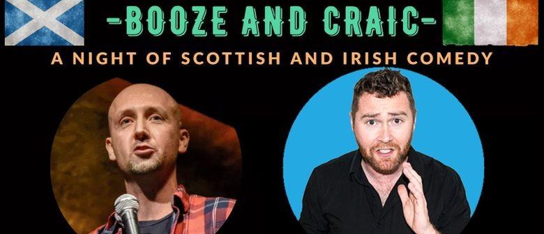 Booze and Craic - A Night of Scottish and Irish Comedy
