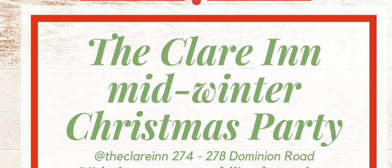 The Clare Inn Mid-Winter Christmas Party
