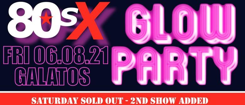 80sX Glow Party