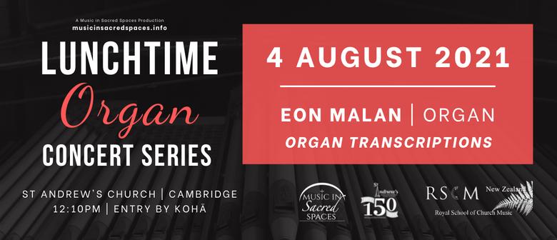 Lunchtime Organ Concert - Organ Transcriptions