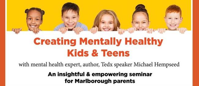Creating Mentally Healthy Kids & Teens