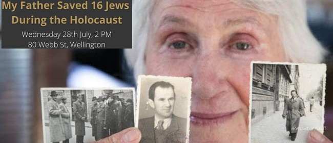 My Father Saved 16 Jews During the Holocaust - Public Talk