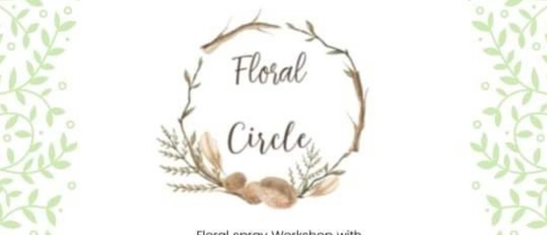 Floral Circle Evening Classes