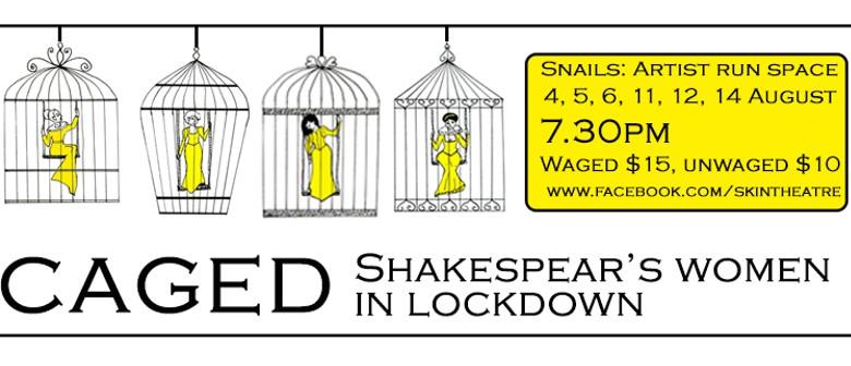 CAGED: Shakespeare's Women In Lockdown