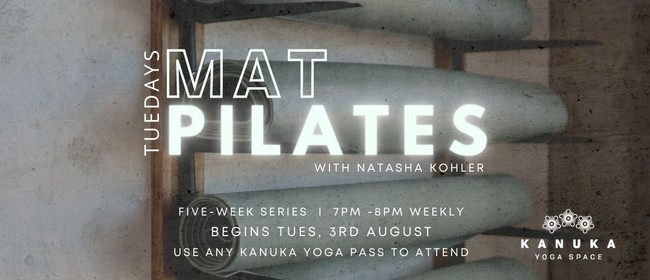 Mat Pilates - Five Week Series, with Natasha Kohler