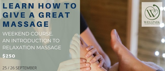 Learn Relaxation Massage - Weekend Course