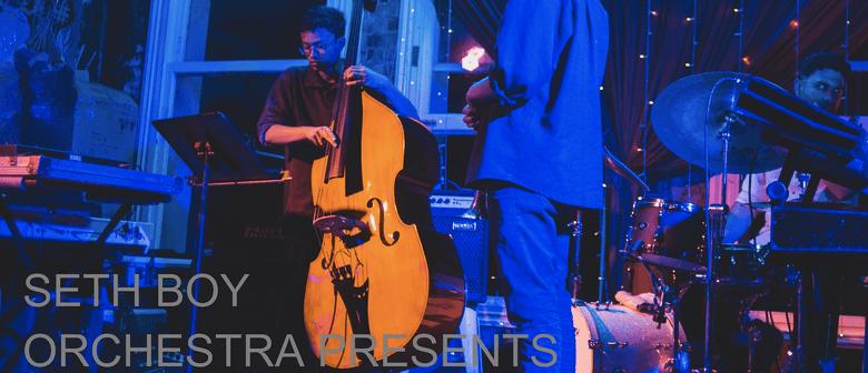 The Seth Boy Orchestra: CANCELLED