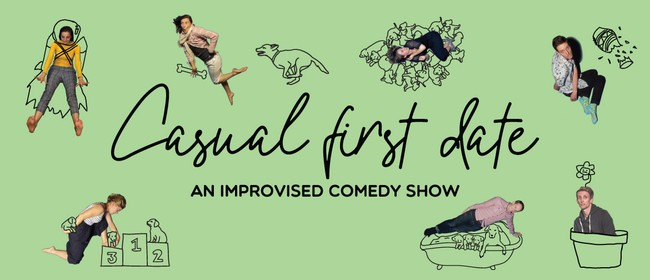 Casual First Date: An Improvised Comedy Show!: CANCELLED