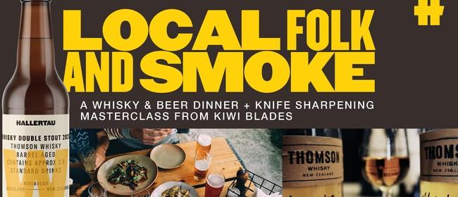Local Folk & Smoke - Whisky & Beer Dinner