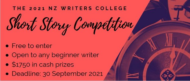 2021 NZ Writers College Short Story Competition