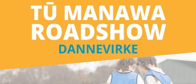 Tū Manawa Roadshow - Dannevirke