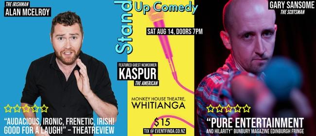 Scotsman, an Irishman & an American: A Stand Up Comedy Show