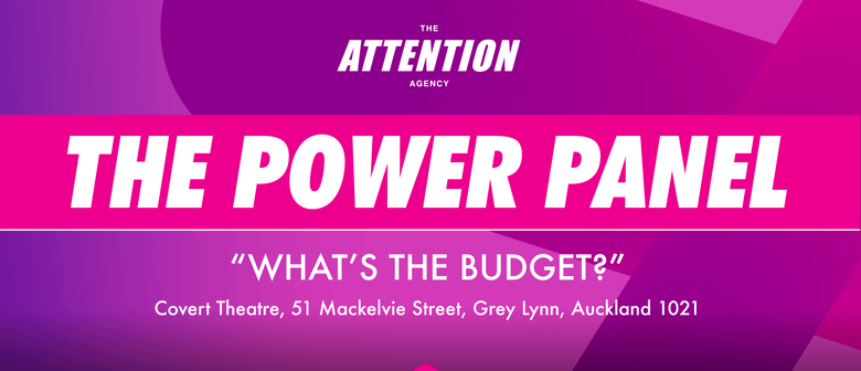 The Attention Agency presents: The Power Panel: CANCELLED