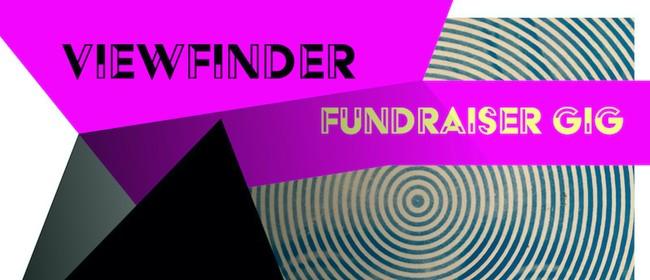 Viewfinder Fundraiser Gig: CANCELLED