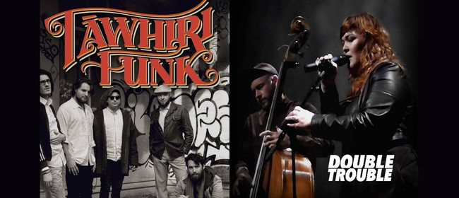 Vogelmorn Sessions - Tawhiri Funk and Double Trouble: POSTPONED