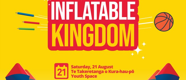 Inflatable Kingdom (August 2021) - Levin: CANCELLED