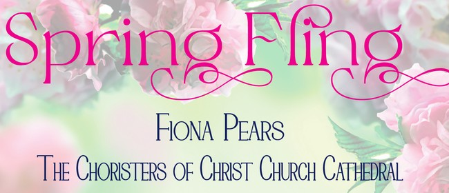 Spring Fling - Fiona Pears and the Cathedral Choristers: CANCELLED