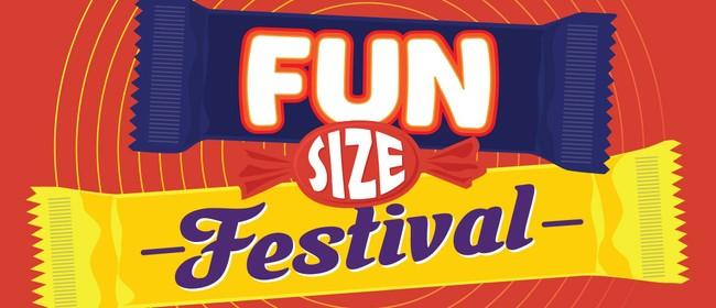 Fun Size Festival: POSTPONED