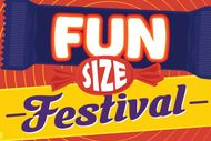 Image for event: Fun Size Festival: POSTPONED