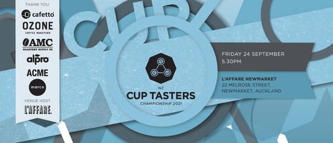 New Zealand Cup Tasters Championship 2021: POSTPONED