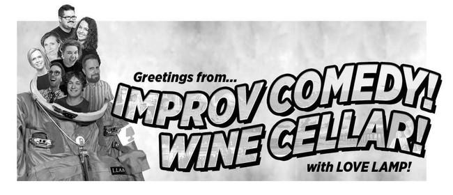 Improv Comedy At The Wine Cellar: Love Lamp & Kura