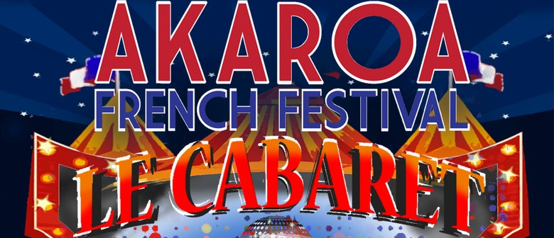 Akaroa French Festival Cabaret