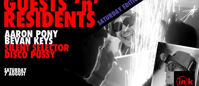 GuestsnResidents Saturday.BevanKeys.Disco Pussy.Aaron Pony.S