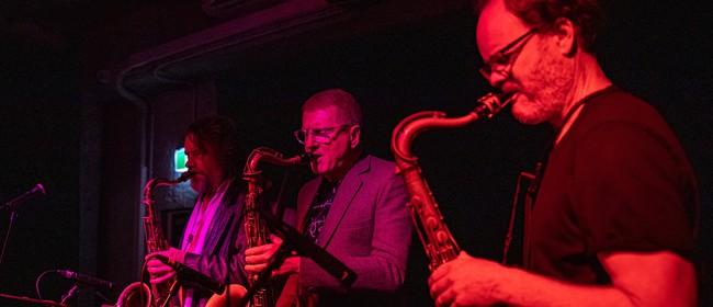 Creative Jazz Club:TTTenor (NZ/Aus): CANCELLED