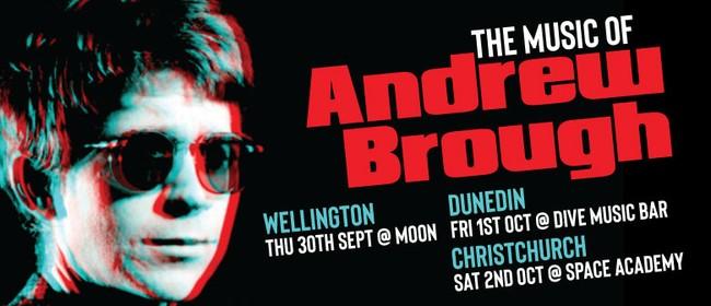 The Music of Andrew Brough: POSTPONED