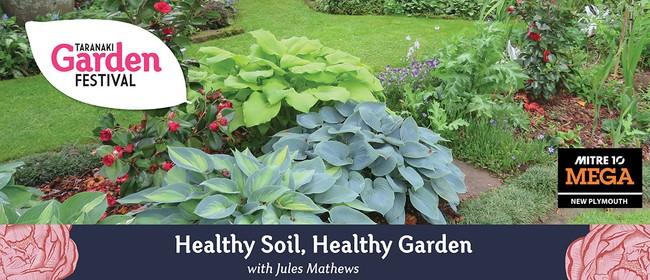 Healthy Soil, Healthy Garden