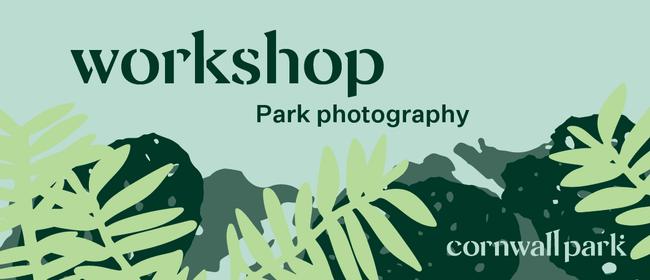 Workshop: Park Photography