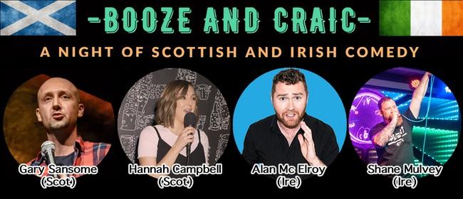 Booze & Craic - A Night of Scottish & Irish Comedy