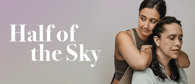 Half of the Sky: CANCELLED