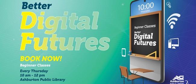 Stepping UP - Better Digital Futures (Beginner Level)