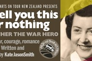 Image for event: I'll Tell You This for Nothing - My Mother the War Hero: CANCELLED