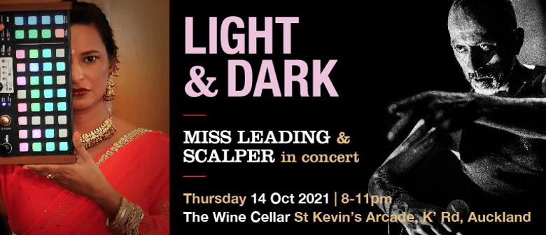 Light & Dark : Miss Leading & Scalper in Concert