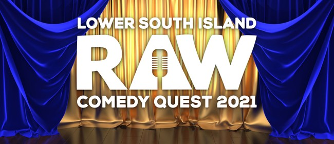 RAW Comedy Quest 2021 - Lower South Island Final