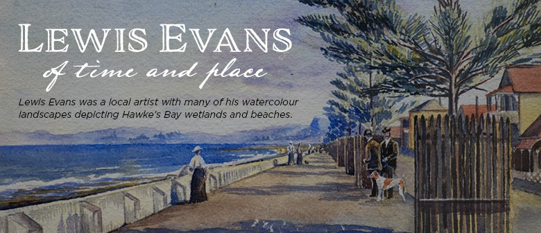 Lewis Evans: Of Time and Place Exhibition