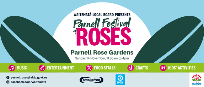 Parnell Festival of Roses 2021: CANCELLED