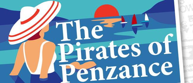 The Pirates of Penzance: CANCELLED