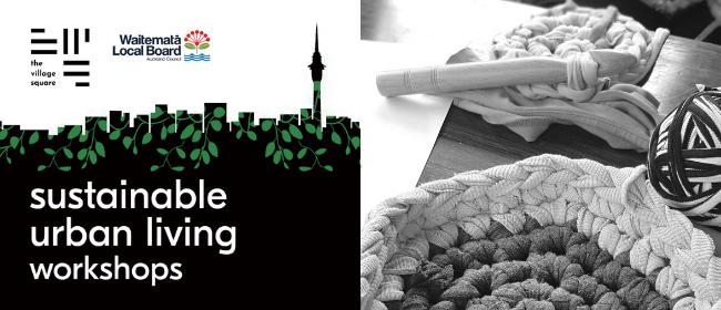Textile Upcycling: Rag Rug Weaving Workshop