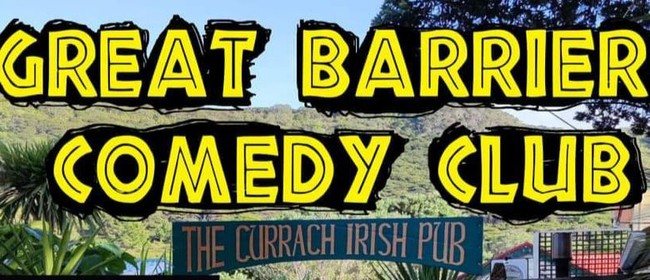 Great Barrier Comedy Club: CANCELLED