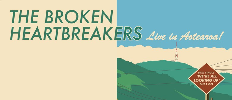 The Broken Heartbreakers NZ Tour