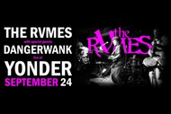 Image for event: The RVMES w/ Dangerw*nk: CANCELLED