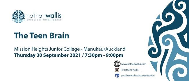 The Teen Brain - Auckland: POSTPONED