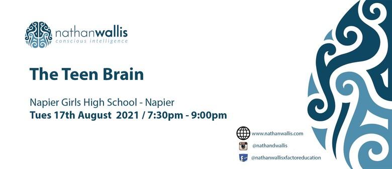 The Teen Brain - Napier: POSTPONED