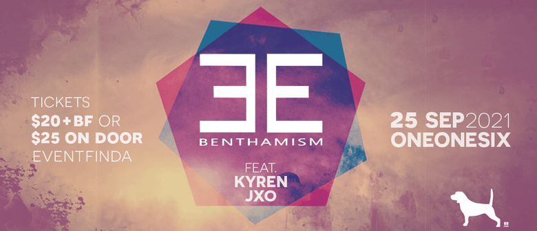 Benthamism plus guests: CANCELLED