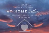 At Home Within - Restorative Yoga & Journaling Workshop