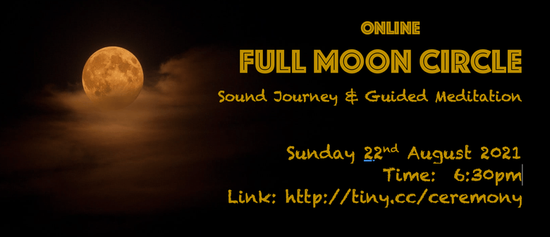 ONLINE. Full Moon Circle - Sound Journey & Guided Meditation