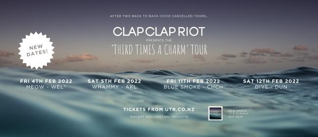 Clap Clap Riot - 'Third Time's A Charm' Tour